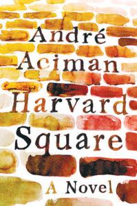 André Aciman,Harvard Square