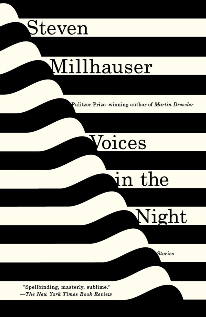 Steven Millhauser,Voices in the Night