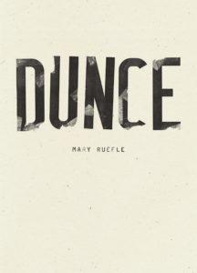 Mary Ruefle, Dunce