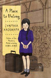 Cynthia Kadohata, A Place to Belong