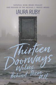 Laura Ruby, Thirteen Doorways, Wolves Behind Them All