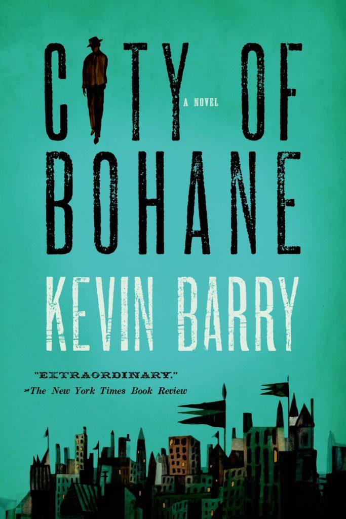 Kevin Barry, City of Bohane