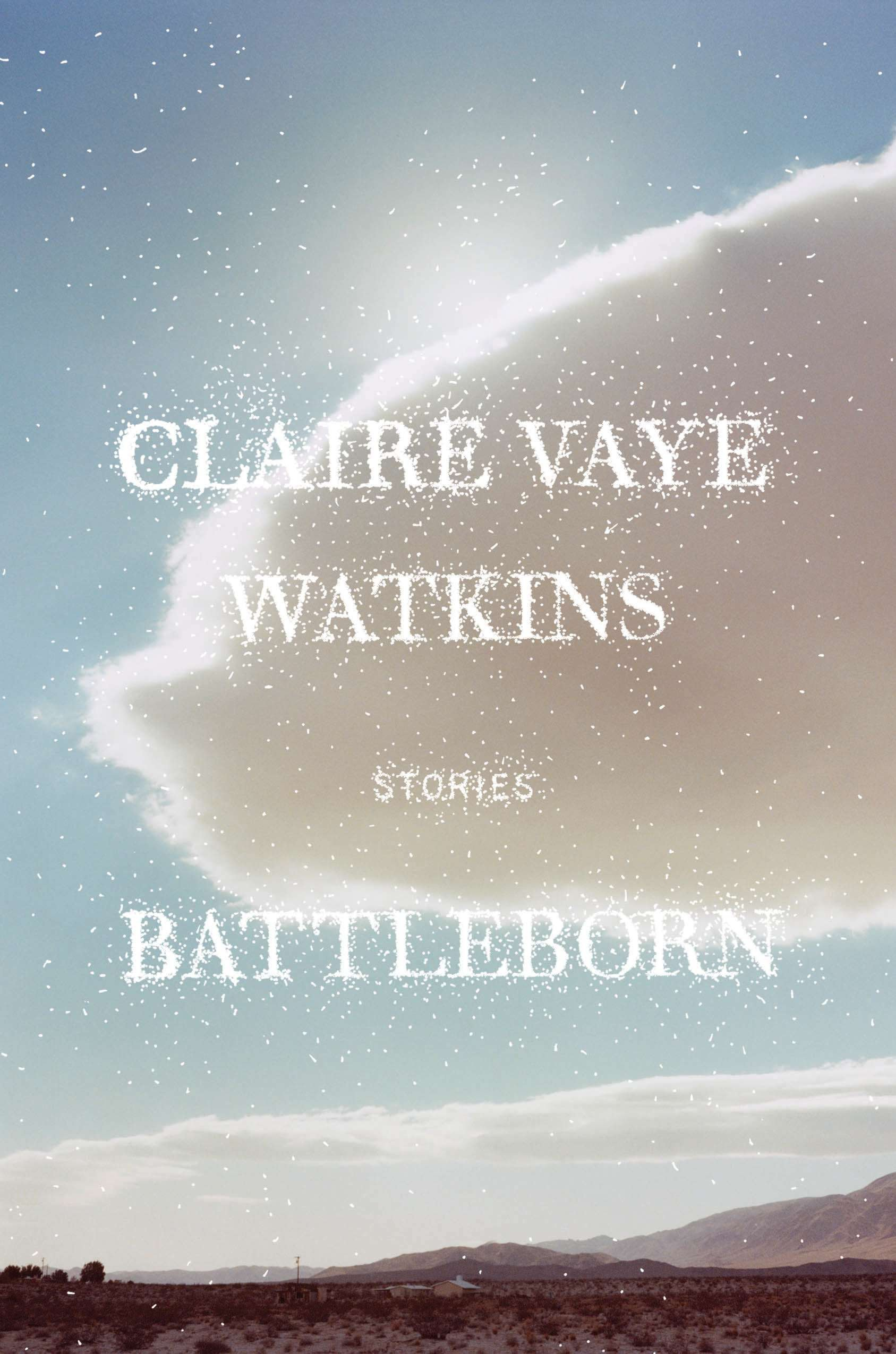 Claire Vaye Watkins, Battleborn