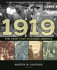 Martin W. Sandler, 1919: The Year That Changed America