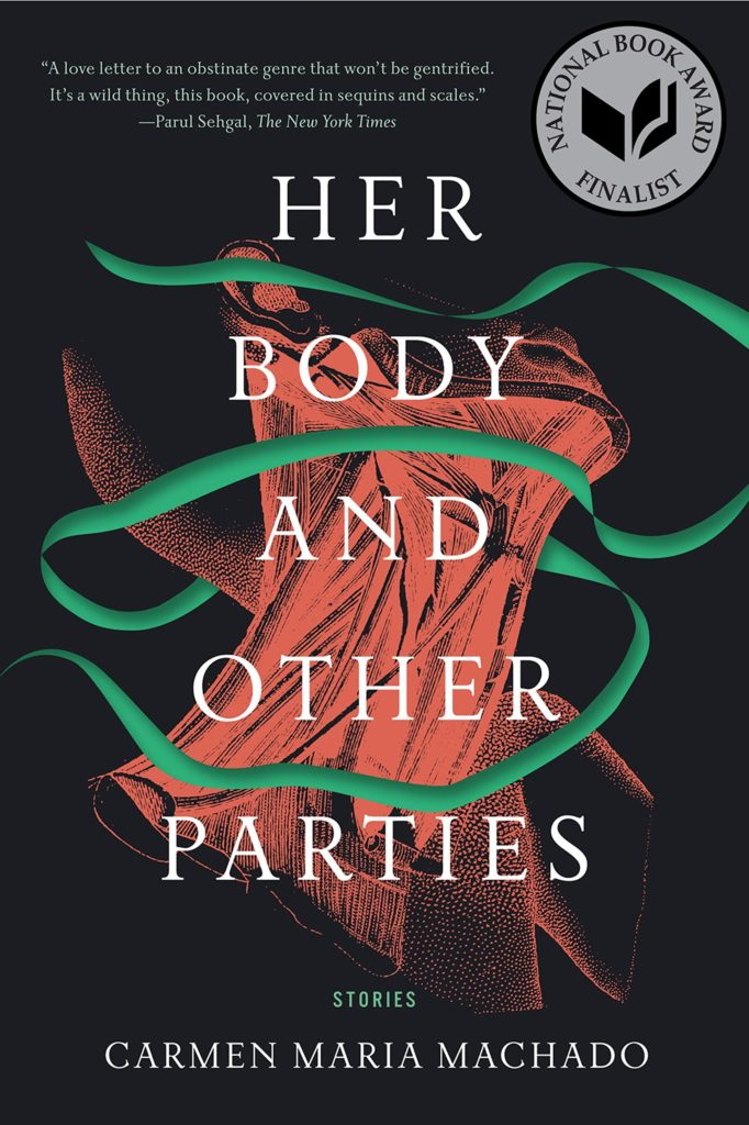 Carmen Maria Machado,Her Body and Other Parties