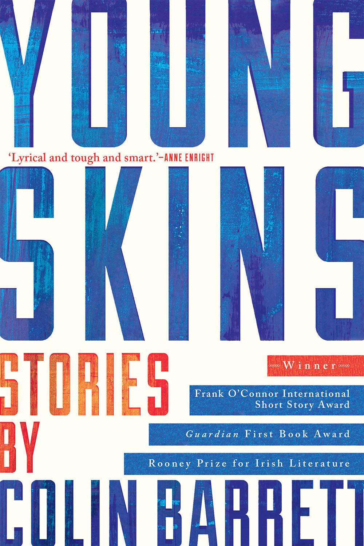 Colin Barrett,Young Skins