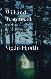 Vigdis Hjorth, Will and Testament