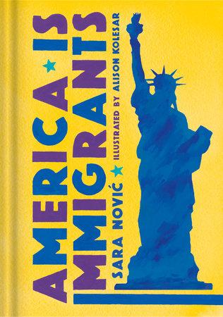 """America is Immigrants"" by Sara Novic"