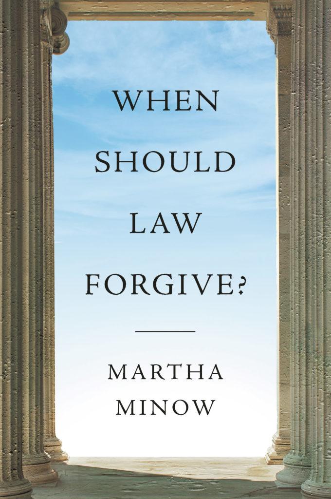 Martha Minow, <em>When Should Law Forgive?</em>; design by Yang Kim, art direction by Ingsu Liu (W.W. Norton, September 24)