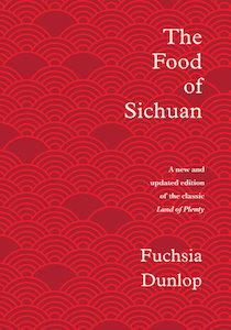 The Food of Sichuan Dunlop