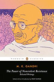 The Power of Nonviolent Resistanceby M. K.Gandhi
