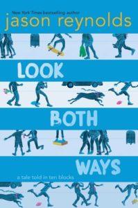 Jason Reynolds, Look Both Ways: A Tale Told in Ten Blocks