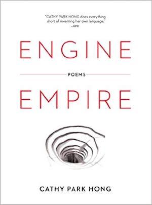 Cathy Park Hong, Engine Empire