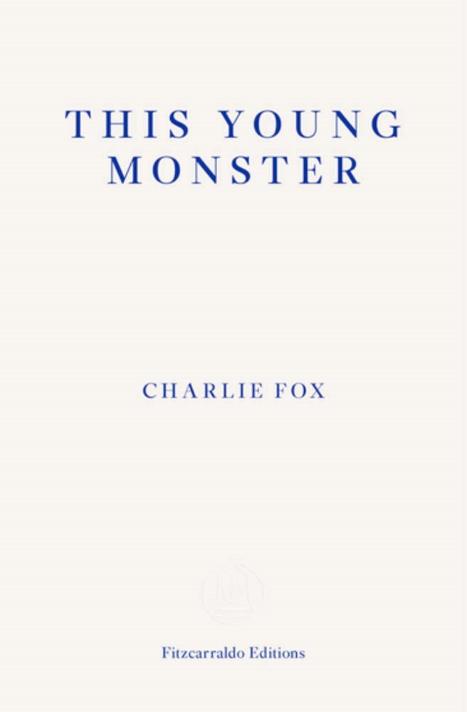 Charlie Fox, This Young Monster