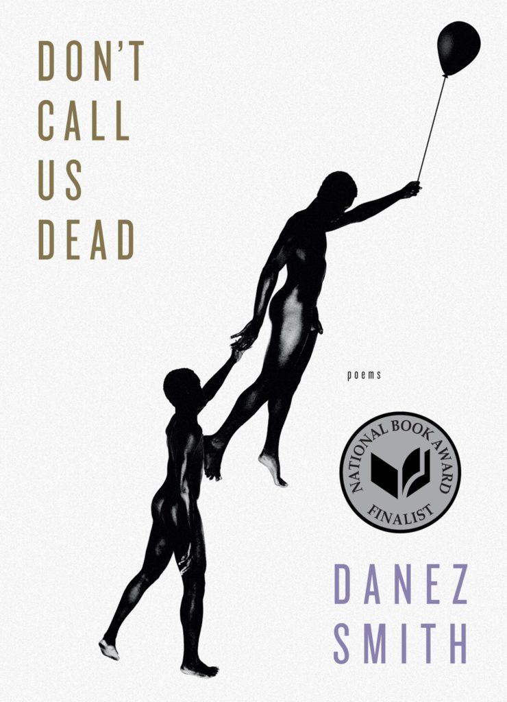Danez Smith, Don't Call Us Dead