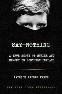 Patrick Radden Keefe, Say Nothing