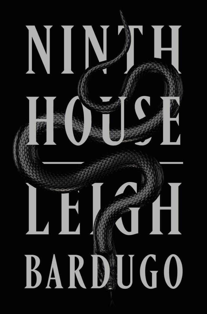 Leigh Bardugo, <em>Ninth House</em>; design by Keith Hayes (Flatiron, October 8)