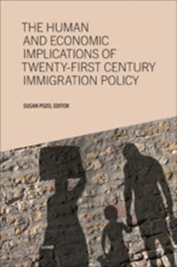 the human and economic implications of twenty first century immigration policy
