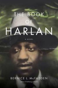Bernice L. McFadden, The Book of Harlan