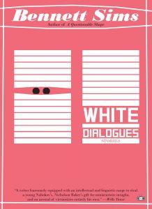 Bennett Sims,White Dialogues