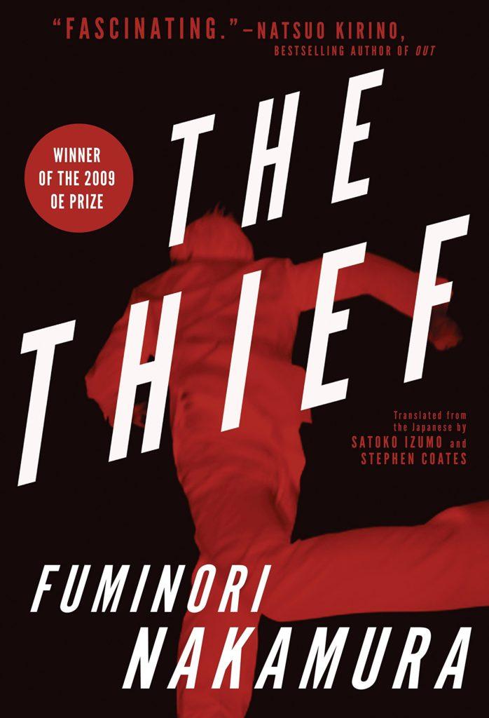 Fuminori Nakamura, tr. Satoko Izumo and Stephen Coates, The Thief