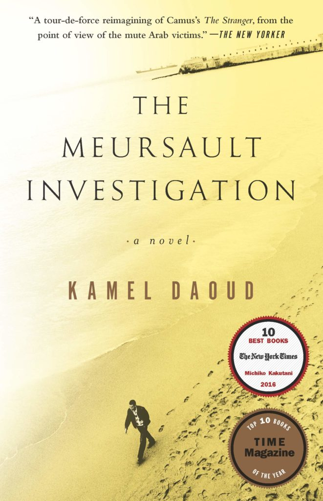 Kamel Daoud, tr. John Cullen, The Meursault Investigation
