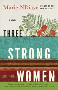 Marie NDiaye, tr. John Fletcher, Three Strong Women