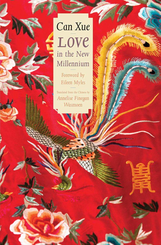 Can Xue, tr. Annelise Finegan Wasmoen, Love in the New Millennium