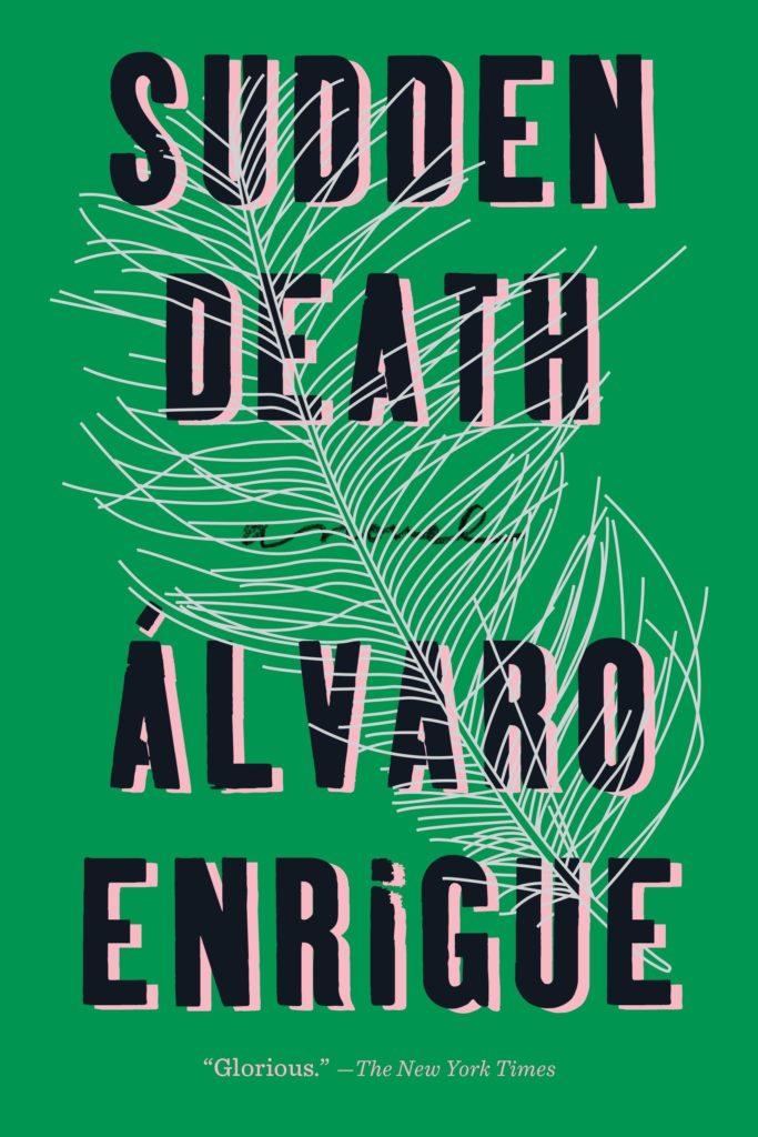 alvaro enrigue sudden death