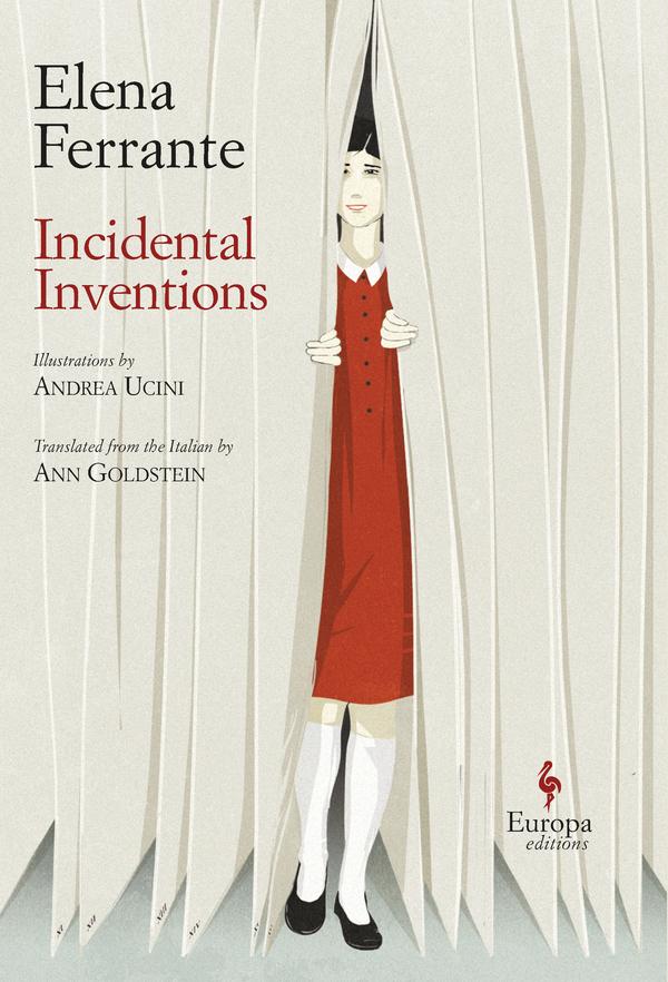 Incidental Inventions_Elena Ferrante