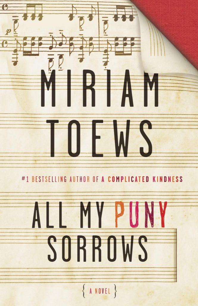 Miriam Toews, All My Puny Sorrows