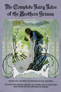 the complete fairy tales of brothers grimm