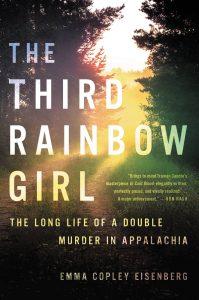 Emma Copley Eisenberg, The Third Rainbow Girl