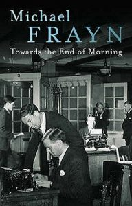 Michael Frayn's Toward the End of Morning