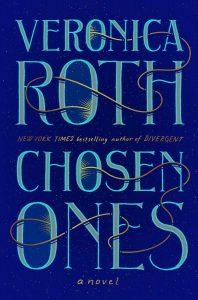 Veronica Roth, The Chosen Ones