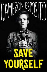 Cameron Esposito, Save Yourself