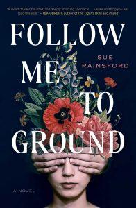 Sue Rainsford, Follow Me to Ground