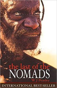 The Last of the Nomads, by William John Peasley