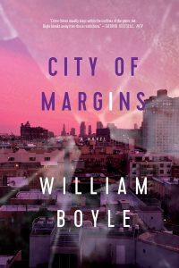 William Boyle, City of Margins