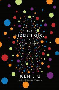 Ken Liu, The Hidden Girl