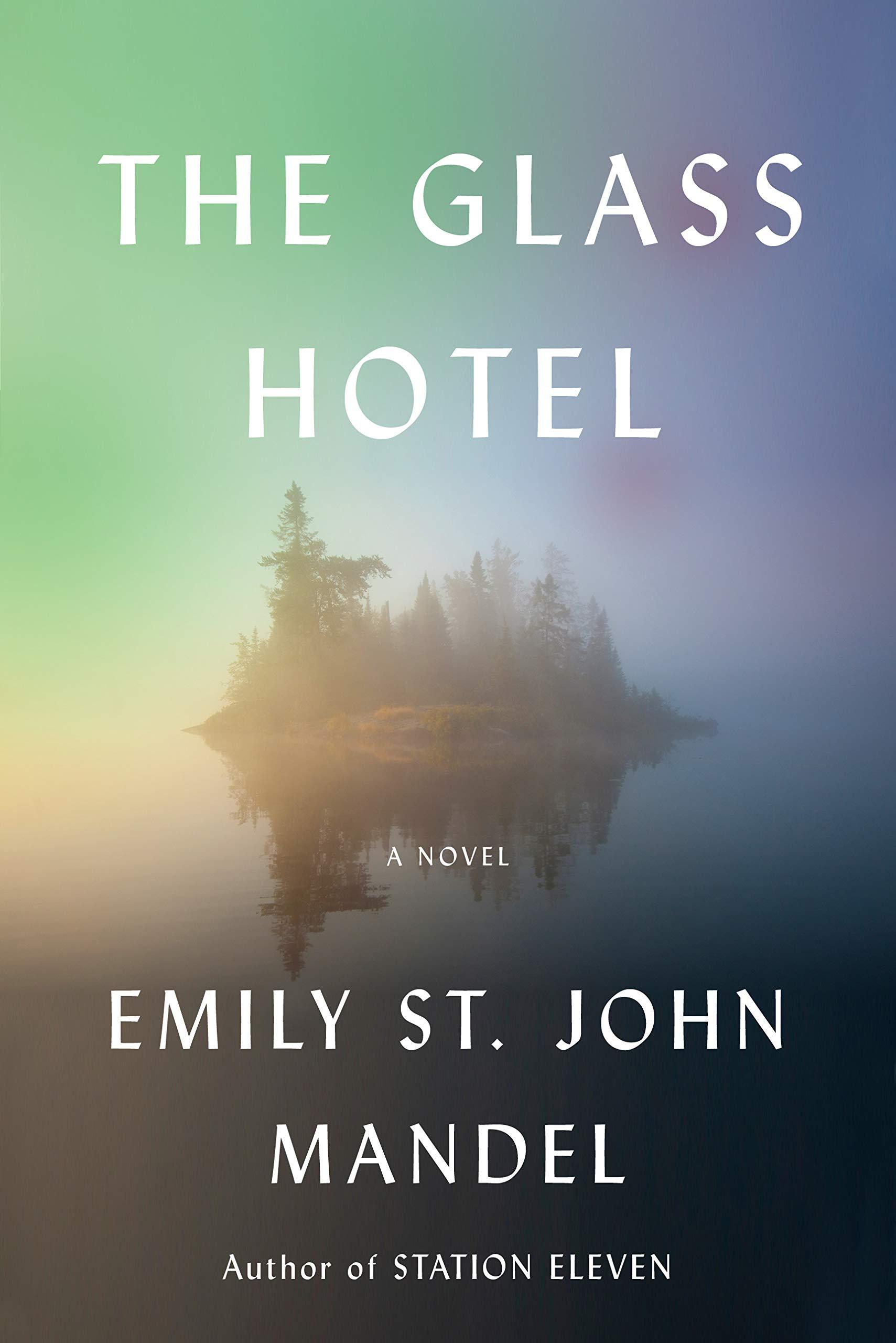 Emily St. John Mandel,The Glass Hotel