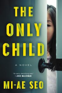 Mi-ae Seo, The Only Child