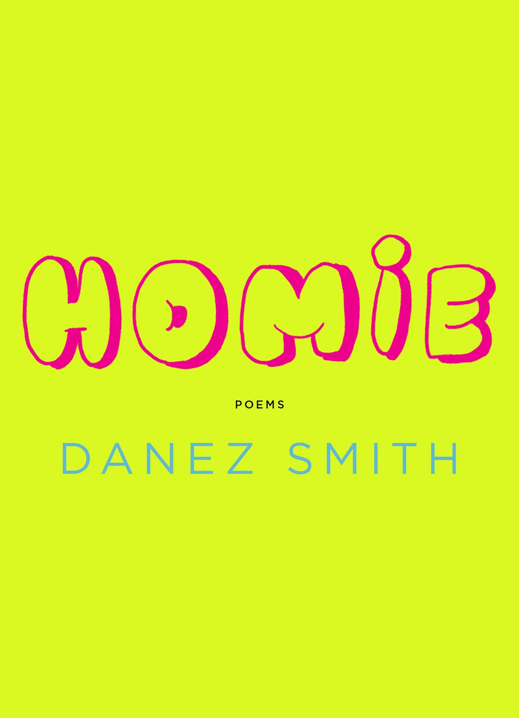 Danez Smith,Homie