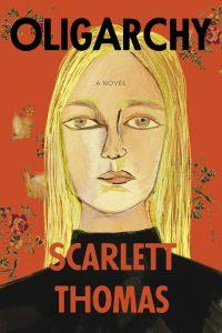 Scarlett Thomas, Oligarchy