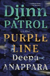 Deepa Anappara, Djinn Patrol on the Purple Line