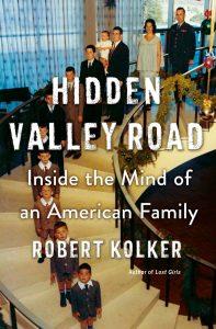 Robert Kolker, Hidden Valley Road