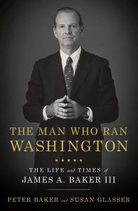 Peter Baker and Susan Glasser, The Man Who Ran Washington