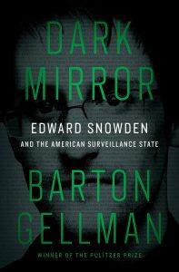 Barton Gellman, Dark Mirror