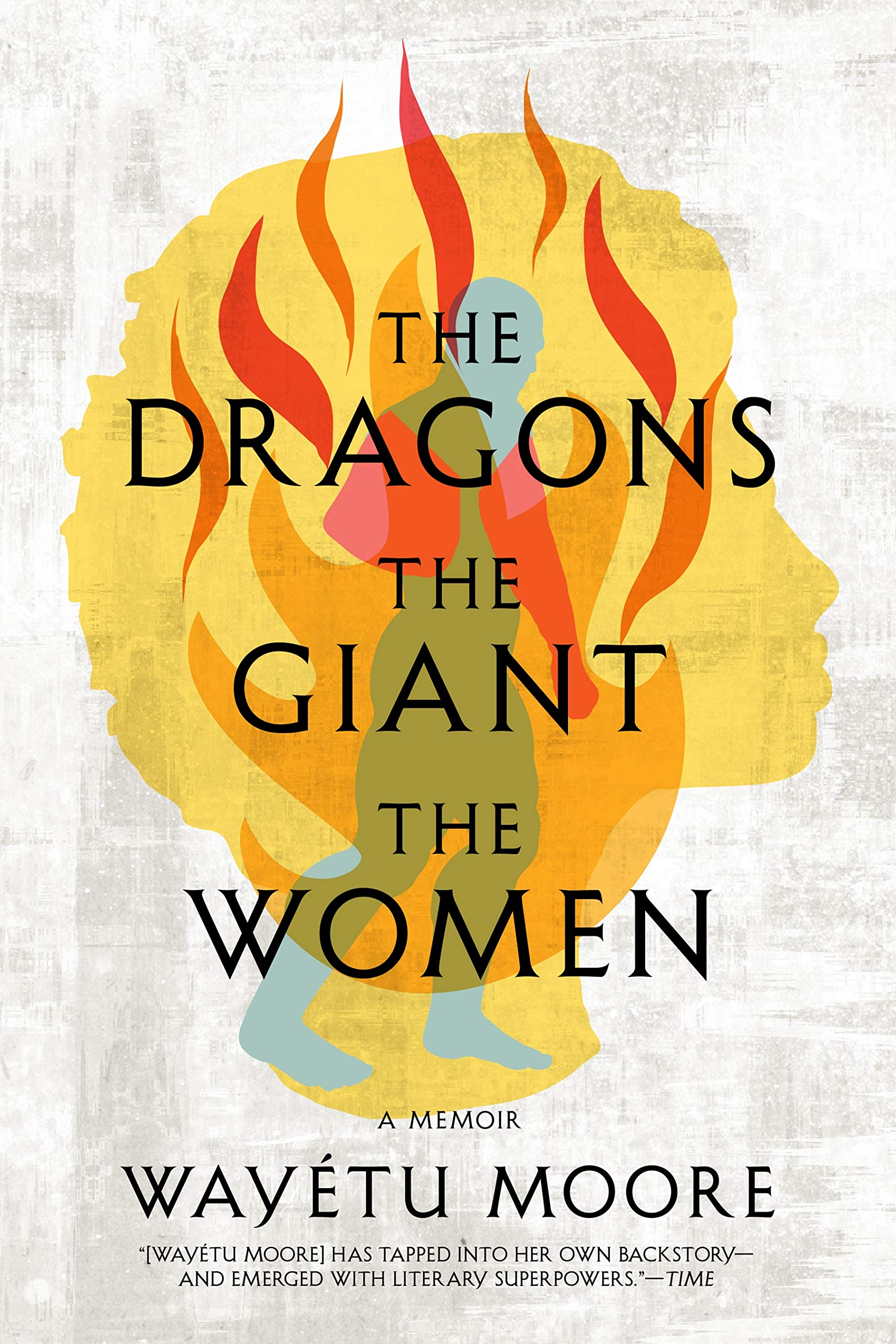 Wayétu Moore,The Dragons, the Giant, the Women