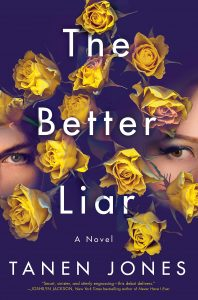 Tanen Jones, The Better Liar